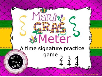 Mardi Gras Meter - A Time Signature Matching Game for 2/4, 3/4 and 4/4