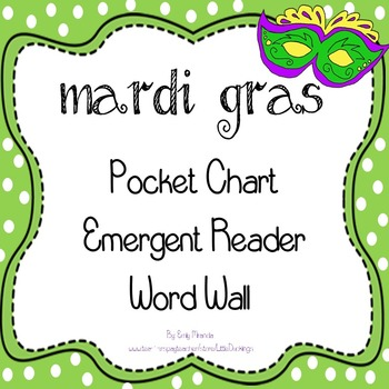Mardi Gras - Pocket Chart, Emergent Reader, Word Wall