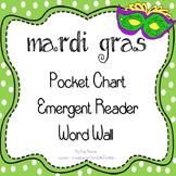 Mardi Gras - Pocket Chart, Emergent Reader, Word Wall