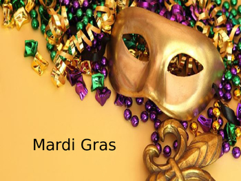 Mardi Gras - Power Point - history celebrations around the world