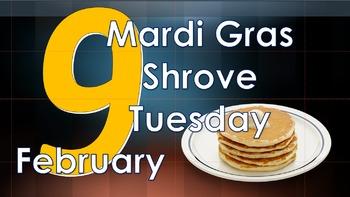 Mardi Gras/Shrove Tuesday/Pancake Day
