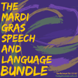 Mardi Gras Speech and Language BUNDLE