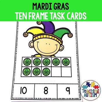 Mardi Gras Ten Frame Task Cards by Teaching Autism | TpT