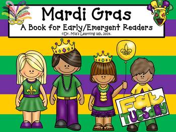 Mardi Gras (an informational book for early/emergent readers)