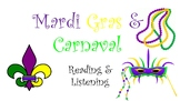 Mardi Gras and Carnaval Novice Mid/High Reading and Listen