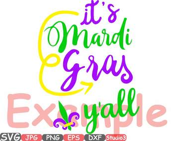 Mardi Gras y'all Silhouette SVG Cutting Files Fat Tuesday Gras yall -738S