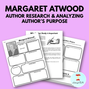 Margaret Atwood - Author Study Worksheet, Author's Purpose, Author Research, Bio