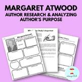 Margaret Atwood - Author Study Worksheet, Author's Purpose