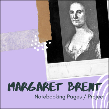Margaret Brent - U.S. History Notebooking Project