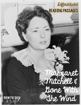 Margaret Mitchell Differentiated Reading Passages