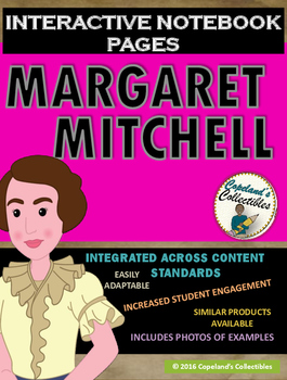 Margaret Mitchell's Interactive Notebook Pages
