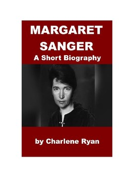 Margaret Sanger - A Short Illustrated Biography