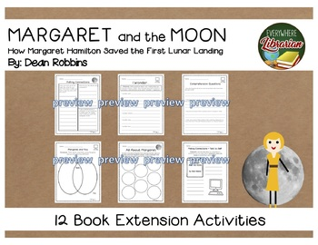 Margaret and the Moon by Dean Robbins 12 Book Extension Activities NO PREP