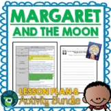 Margaret and the Moon by Dean Robbins Lesson Plan and Goog