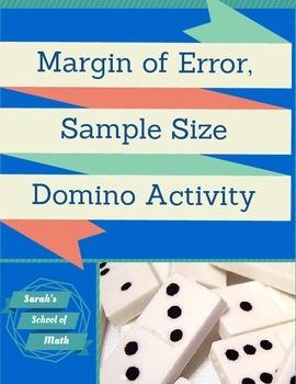 Margin of Error, Sample Size, Population Intervals DOMINO Activity