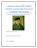 Marginal Analysis, Elasticity and Van Gogh:Crash Course Economics Video Analysis