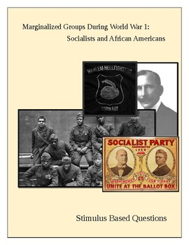 Marginalized Groups During World War 1; African Americans and Socialists