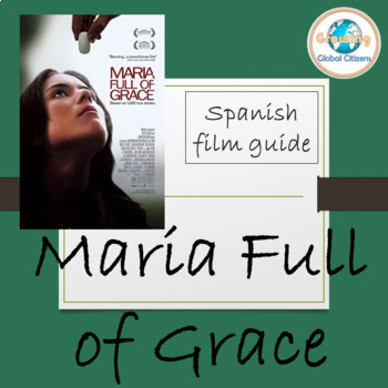 Maria Full of Grace Film Guide (María llena eres de gracia)