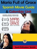 Maria Full of Grace Spanish Movie Guide and Colombia Unit