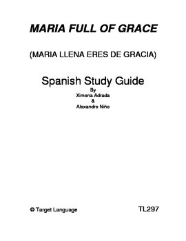 Maria full of grace study guide routes into languages.