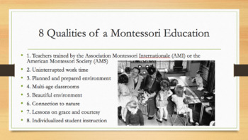 Maria Montessori and Montessori Education