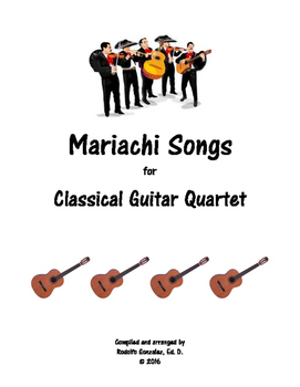 Mariachi Songs for Guitar Quartet