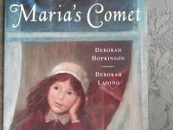 Maria's Comet by Deborah Hopkinson. A fun exploration book!