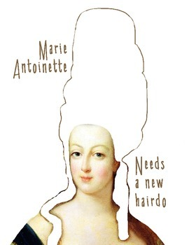 Marie Antoinette Needs a New Hairdo Creative Activity