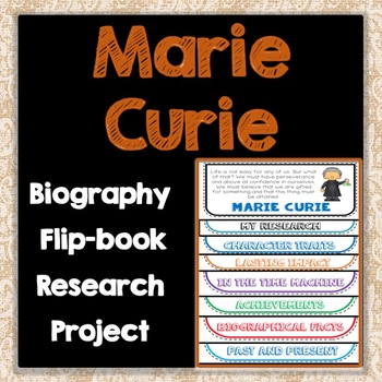 Marie Curie Biography Research Project, Flip Book, Famous