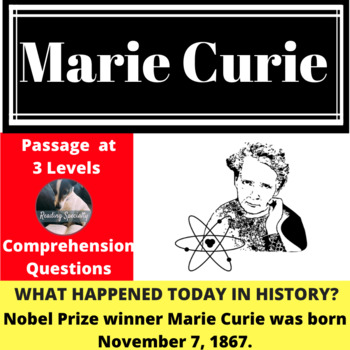 Marie Curie Differentiated Reading Passage, November 7