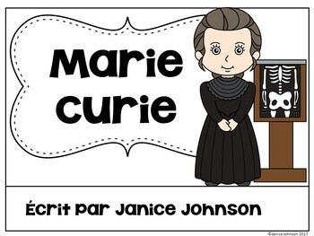 Marie Curie French Reader & Timeline {En français}