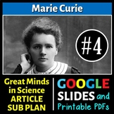 Marie Curie - Great Minds in Science Article #4 - Science Literacy Sub Plan