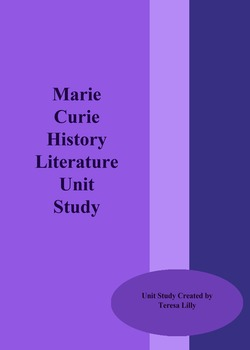 Marie Curie History Literature Unit Study