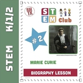 Marie Curie STEM - Biography