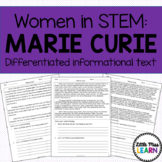Marie Curie - Women in STEM Differentiated Informational Texts