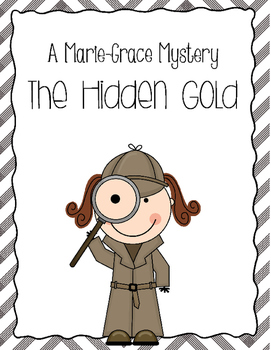 Marie-Grace Mystery The Hidden Gold American Girl Book Comprehension Questions
