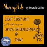 Marigolds Complete Short Story Unit