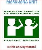 Marijuana Unit Lesson 1 -- Body Effects of Marijuana; A Mo
