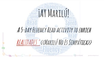 Marilú No Es Simpática.  ¡Ay Marilú! - A Fluency Read Activity