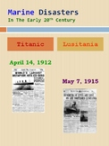 Marine Disasters In The Early 1900's: The Titanic & Lusitania