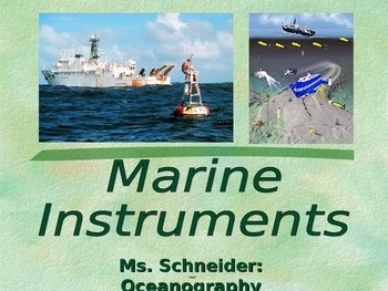 Marine Instruments/Tools of the Trade for Oceanographers