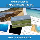 Marine Science: Environments