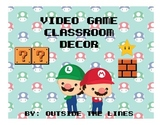 Video Game Classroom Decor