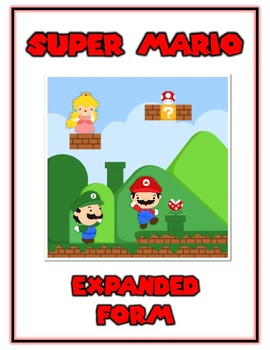Mario Expanded Form Math File Folder Game Common Core - Place Value Tens & Ones