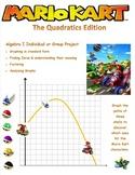 Mario Kart Quadratics Project w/ answer key