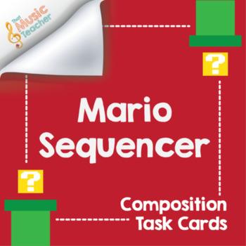 Mario Sequencer | Composition Task Cards