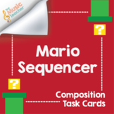 Mario Sequencer | Composition Task Cards [Distance Learning]