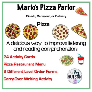 Mario's Pizza Parlor: A Listening and Reading Comprehension Activity