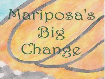 Mariposa's Big Change - an Original Story in PowerPoint Form
