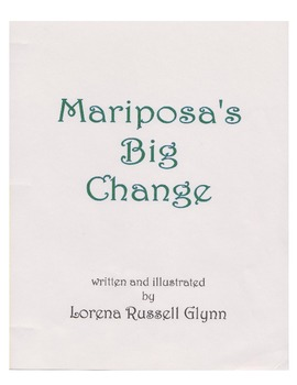 Mariposa's Big Change - an Original Story to Print in Microsoft Word